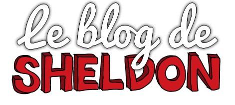 Interview avec Sheldon du blog Leblogdesheldon.com